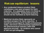 risk use equilibrium lessons
