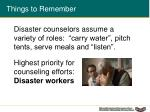 highest priority for counseling efforts disaster workers