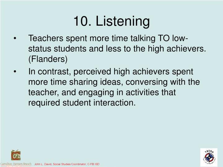 10. Listening