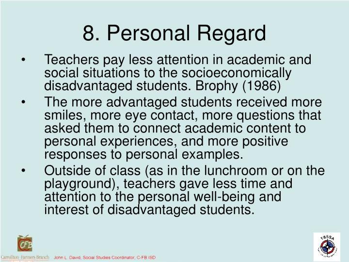 8. Personal Regard
