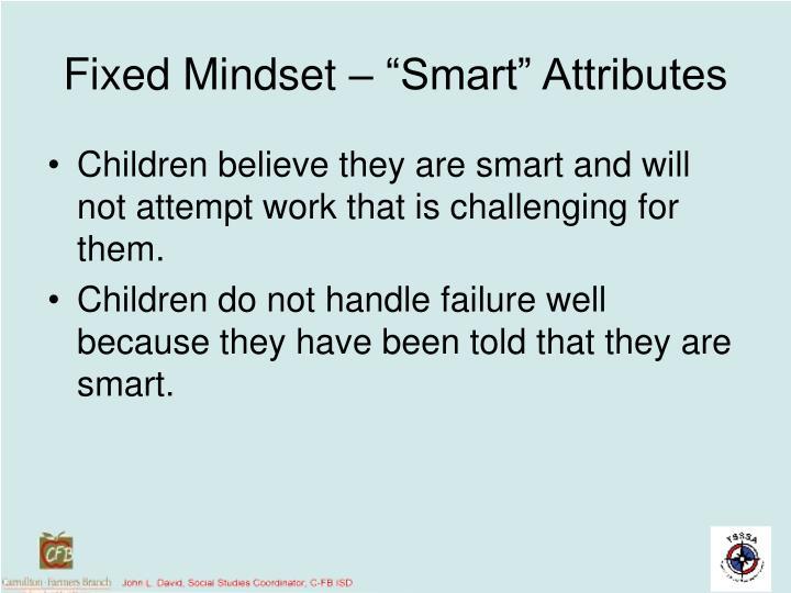 "Fixed Mindset – ""Smart"" Attributes"