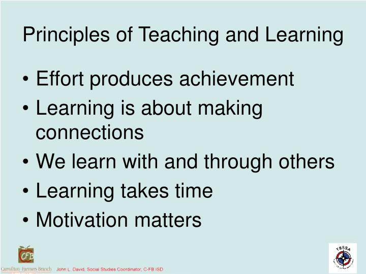 Principles of Teaching and Learning