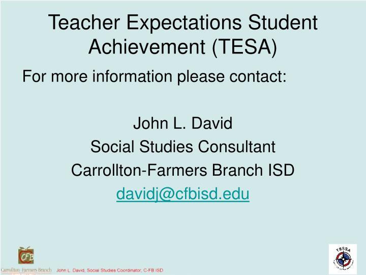 Teacher Expectations Student Achievement (TESA)