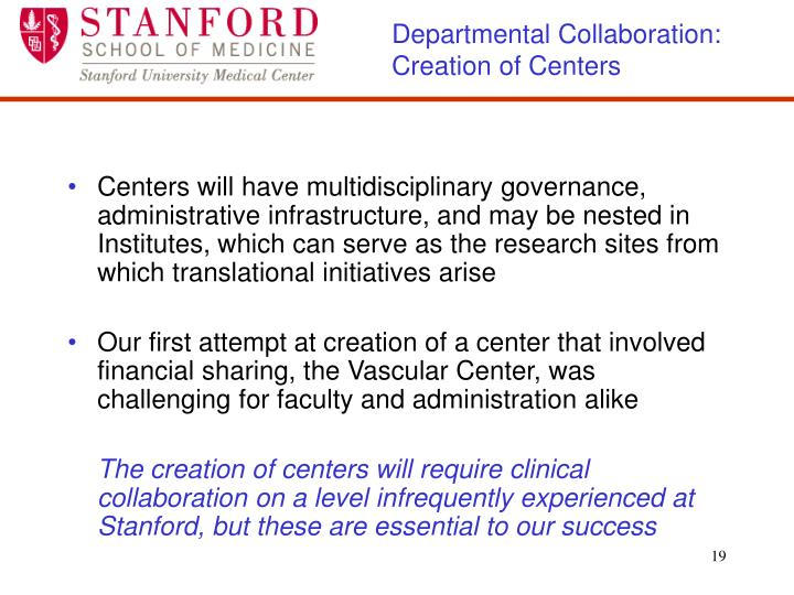 Departmental Collaboration: Creation of Centers