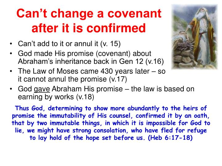 Can't change a covenant after it is confirmed
