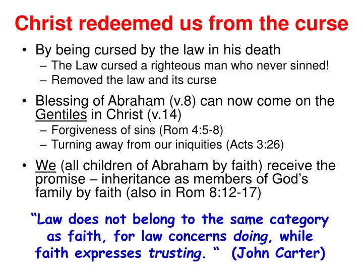 Christ redeemed us from the curse