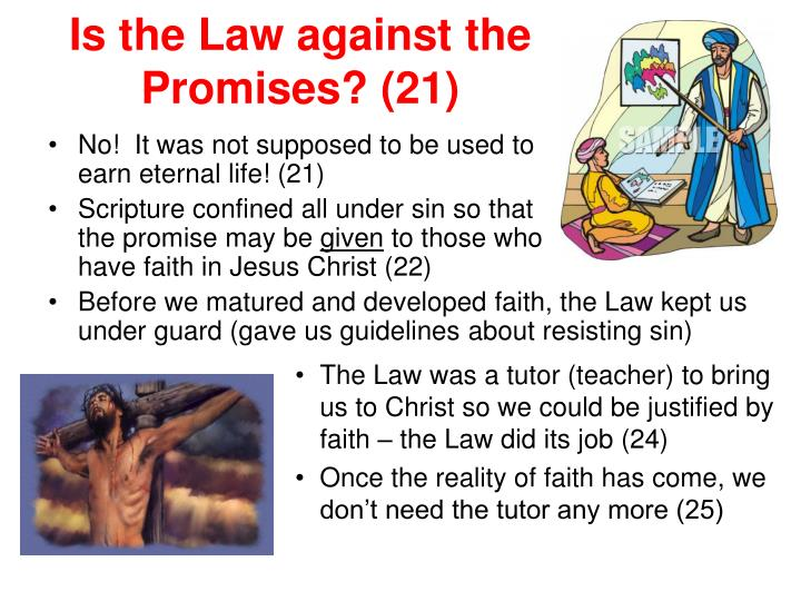 Is the Law against the Promises? (21)