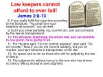law keepers cannot afford to ever fail