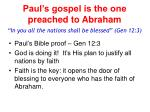 paul s gospel is the one preached to abraham
