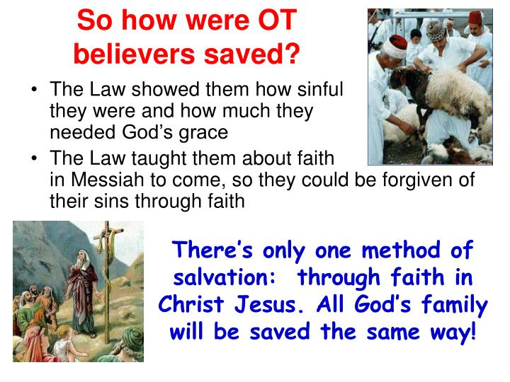 So how were OT believers saved?