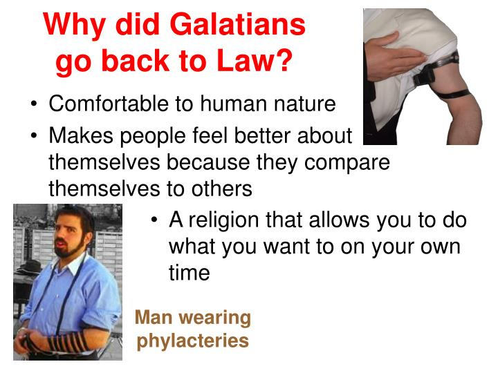 Why did Galatians go back to Law?