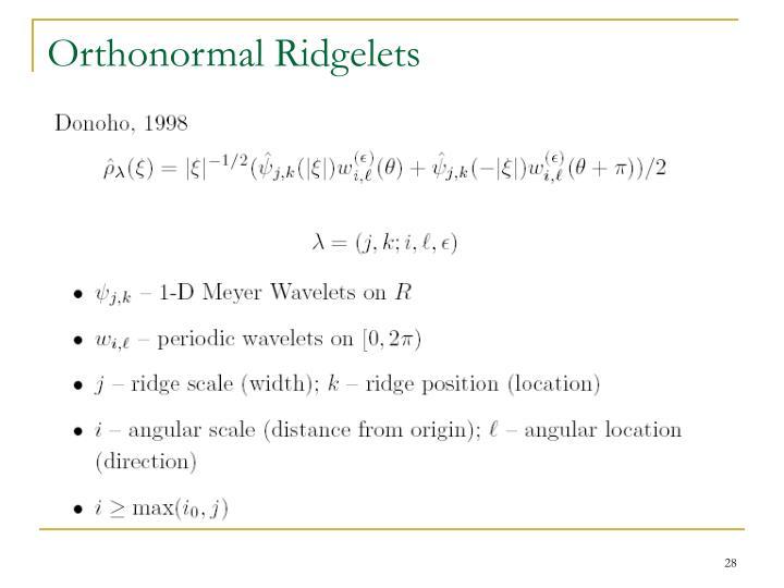 Orthonormal Ridgelets