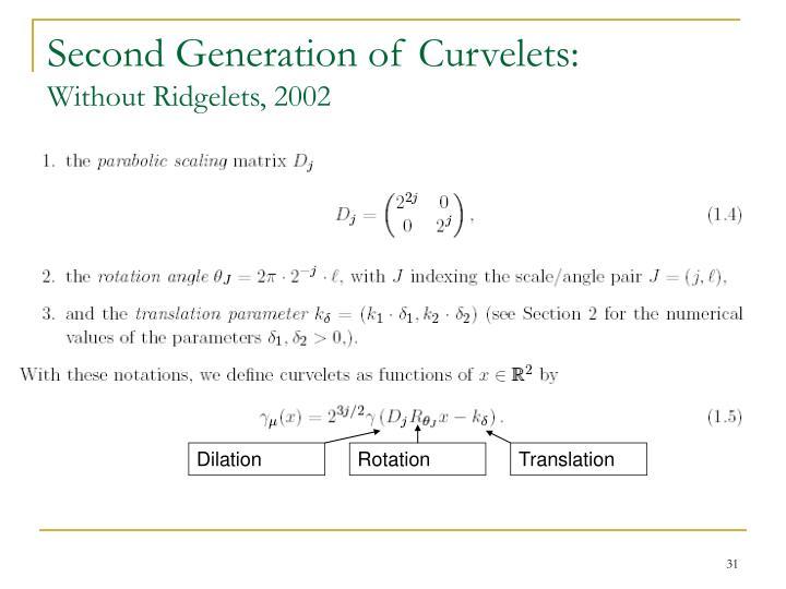Second Generation of Curvelets:
