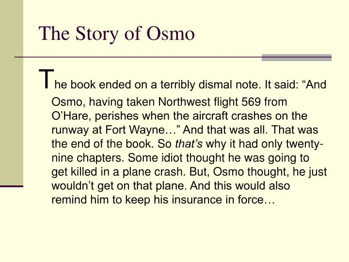 The Story of Osmo
