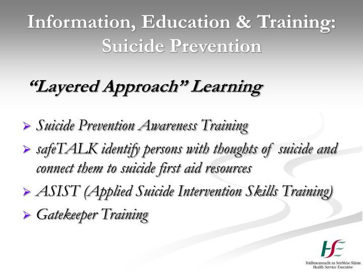 Information, Education & Training: