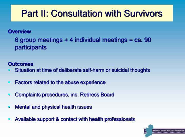 Part II: Consultation with Survivors
