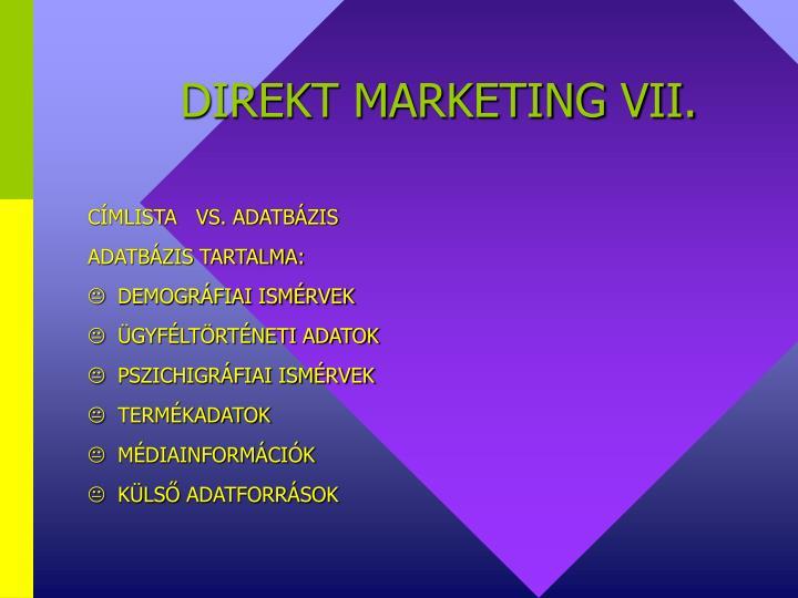 DIREKT MARKETING VII.