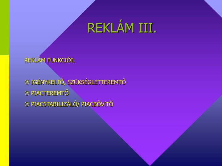 REKLÁM III.