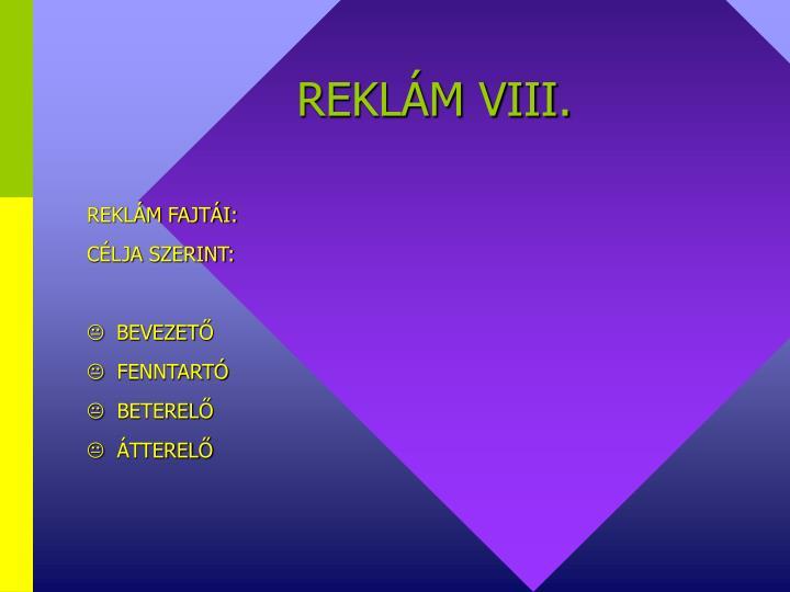 REKLÁM VIII.