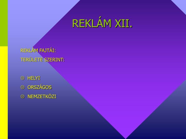 REKLÁM XII.