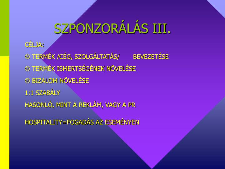 SZPONZORÁLÁS III.
