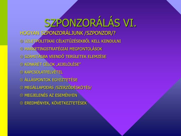SZPONZORÁLÁS VI.