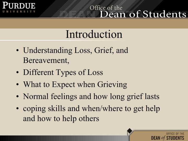 Understanding Loss, Grief, and Bereavement,