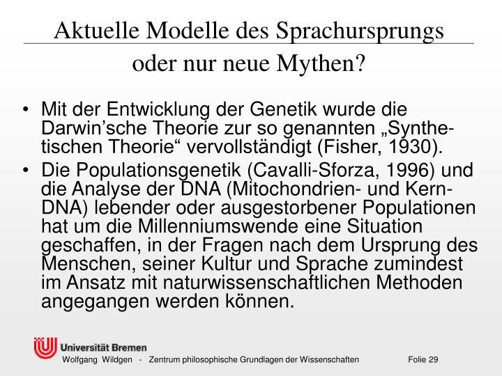 Aktuelle Modelle des Sprachursprungs oder nur neue Mythen?