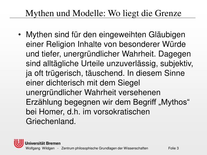 Mythen und Modelle: Wo liegt die Grenze
