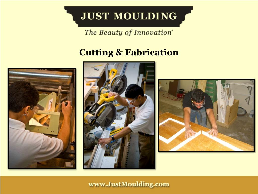Cutting & Fabrication