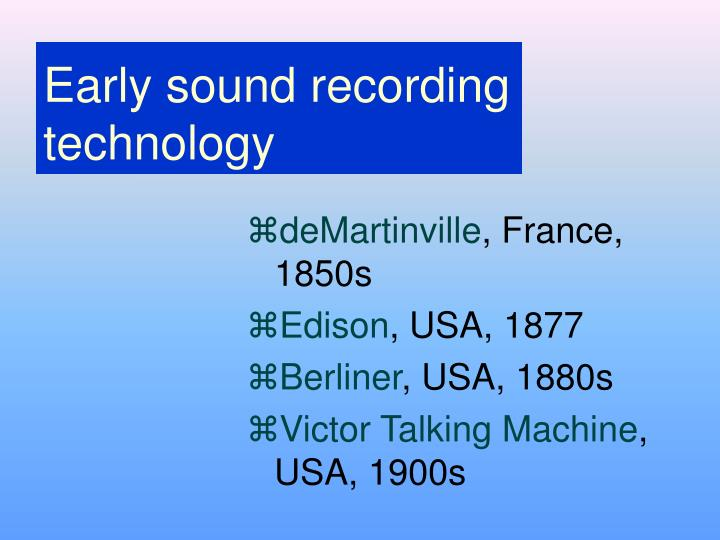 Early sound recording technology
