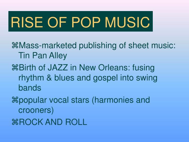 RISE OF POP MUSIC