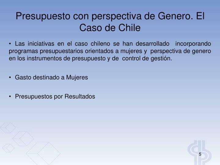 Presupuesto con perspectiva de Genero. El  Caso de Chile