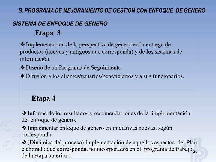 B. PROGRAMA DE MEJORAMIENTO DE GESTIÓN CON ENFOQUE  DE GENERO