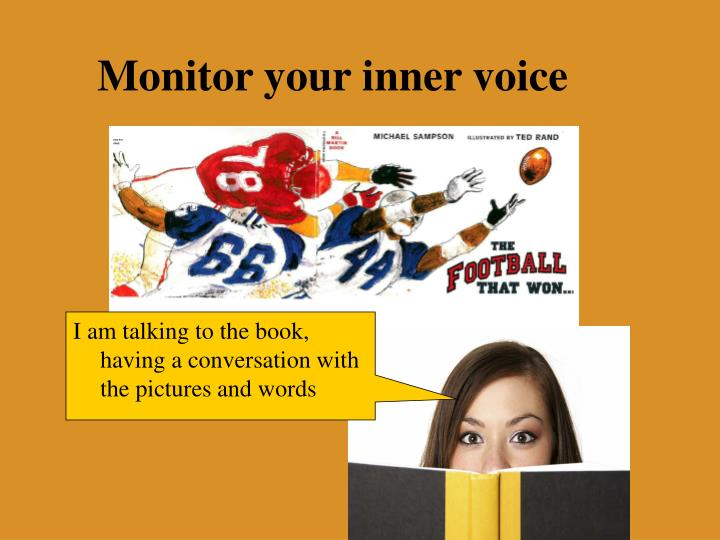 Monitor your inner voice