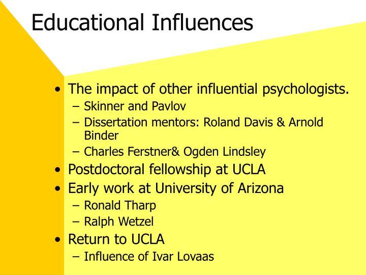 Educational Influences