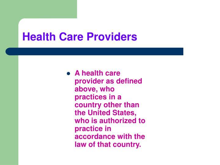 Health Care Providers