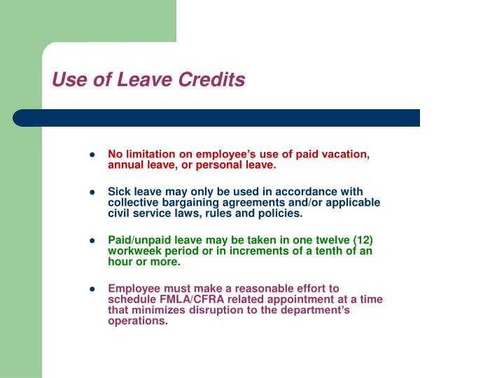 No limitation on employee's use of paid vacation, annual leave, or personal leave.