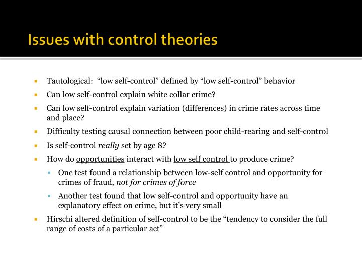 Issues with control theories