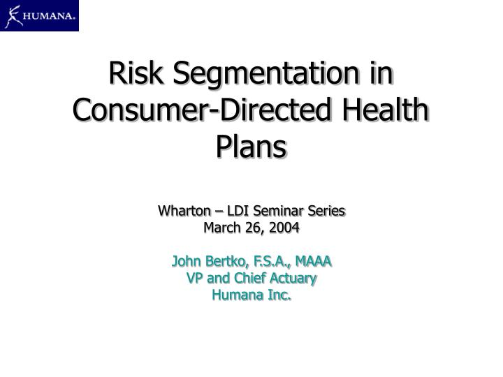 risk segmentation in consumer directed health plans