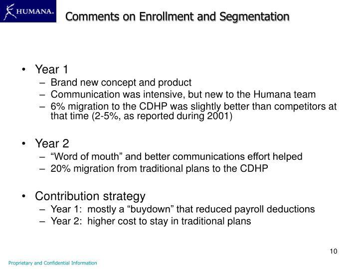 Comments on Enrollment and Segmentation