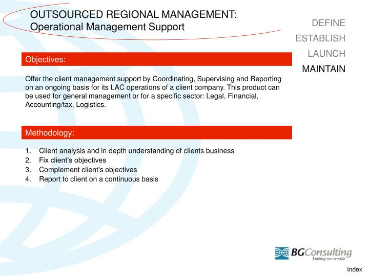OUTSOURCED REGIONAL MANAGEMENT: Operational Management Support