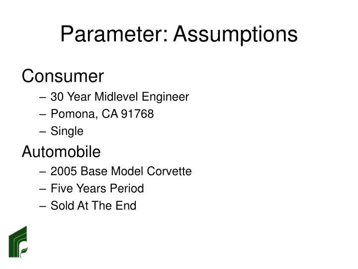 Parameter: Assumptions