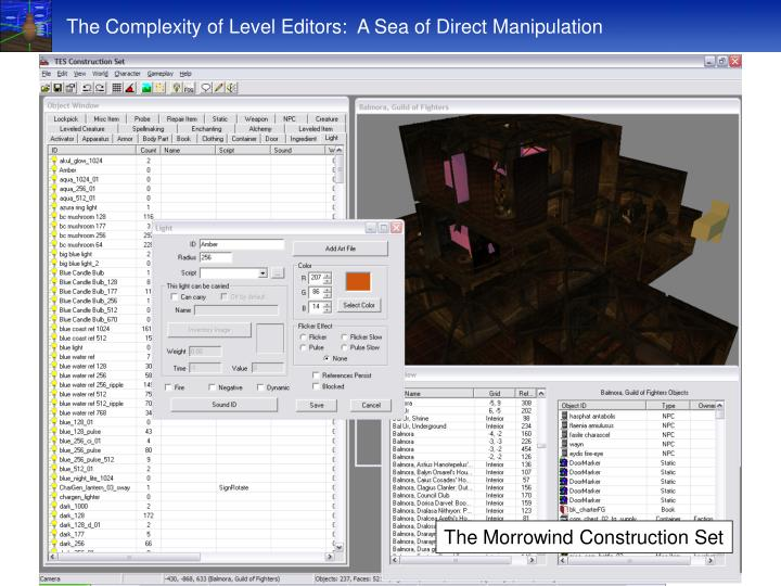The Complexity of Level Editors:  A Sea of Direct Manipulation