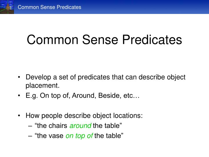Common Sense Predicates