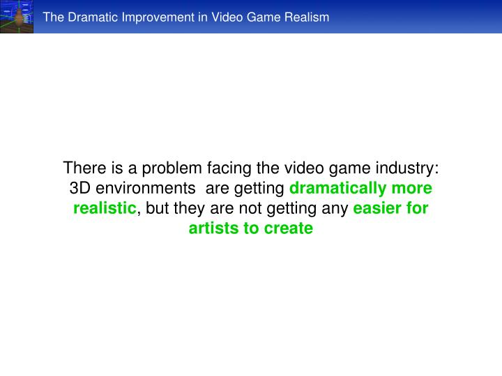 The Dramatic Improvement in Video Game Realism