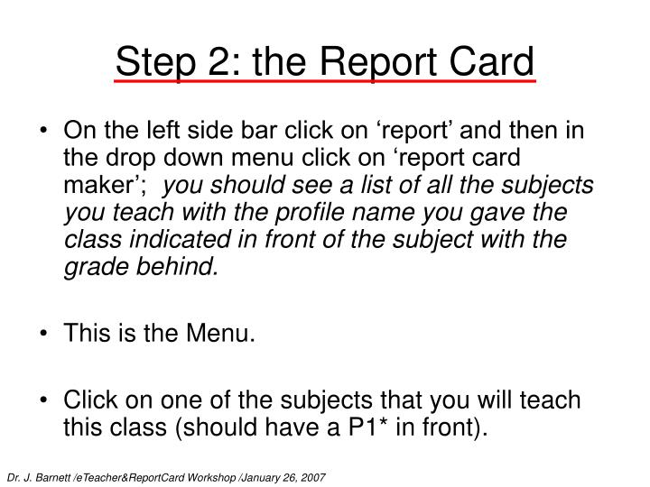 Step 2: the Report Card