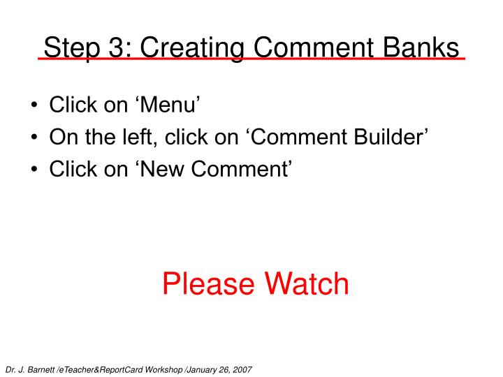 Step 3: Creating Comment Banks