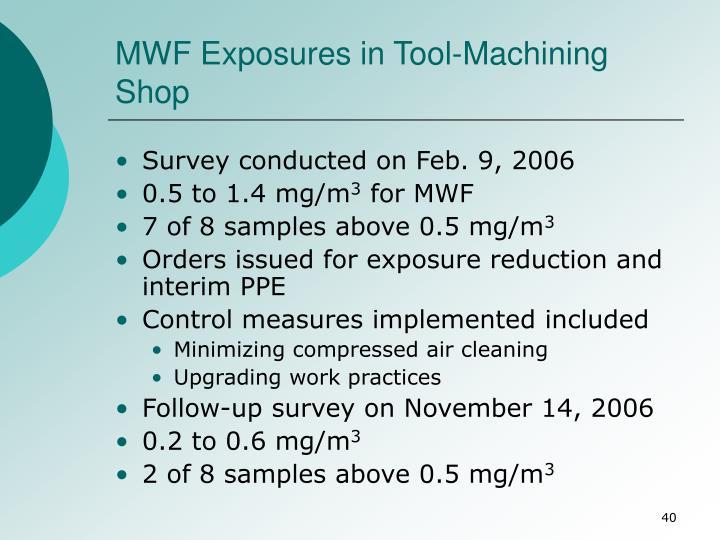 MWF Exposures in Tool-Machining Shop
