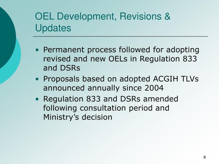 OEL Development, Revisions & Updates